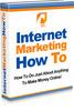 Thumbnail Internet Marketing How To - Make Money Online